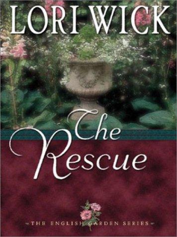 9780786251292: The Rescue (The English Garden Series #2)