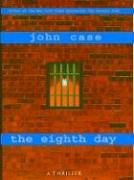 9780786251308: The Eighth Day: A Thriller