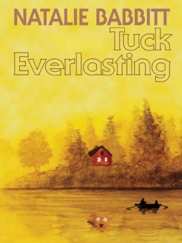 9780374480127: Tuck Everlasting, 25th Anniversary Edition ...