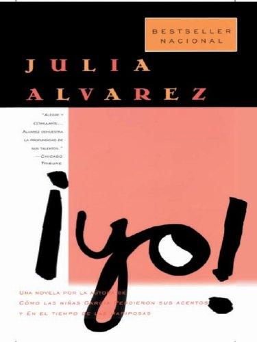 Yo! (Spanish Edition) (0786251905) by Julia Alvarez