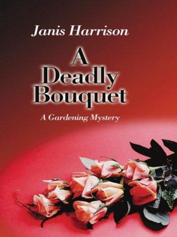 9780786252077: A Deadly Bouquet