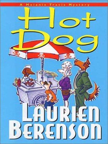 9780786252244: Hot Dog: A Melanie Travis Mystery