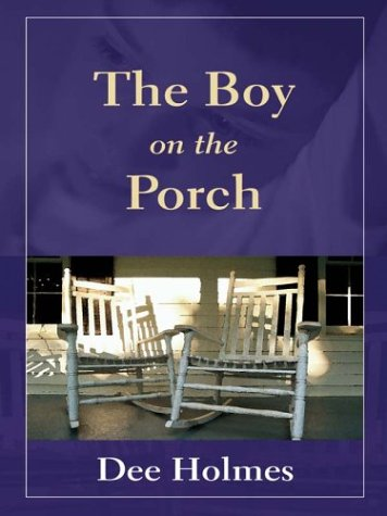 9780786252305: The Boy on the Porch