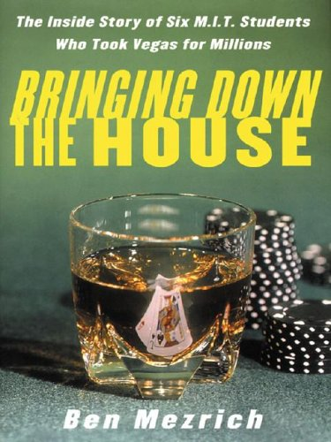 9780786252572: Bringing Down the House: The Inside Story of Six MIT Students Who Took Vegas for Millions (Thorndike Nonfiction)