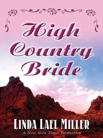 9780786252596: High Country Bride (The McKettrick Series #1)