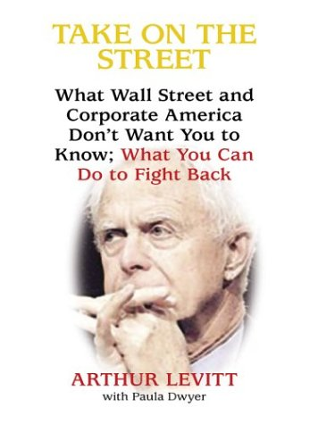 9780786253081: Take on the Street: What Wall Street and Corporate America Don't Want You to Know: What You Can Do to Fight Back