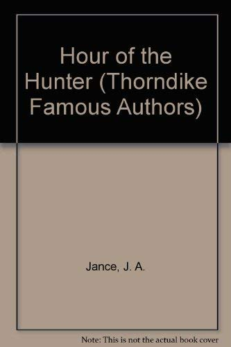 9780786253210: Hour of the Hunter (Thorndike Famous Authors)