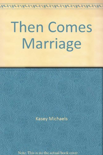 9780786253234: Then Comes Marriage