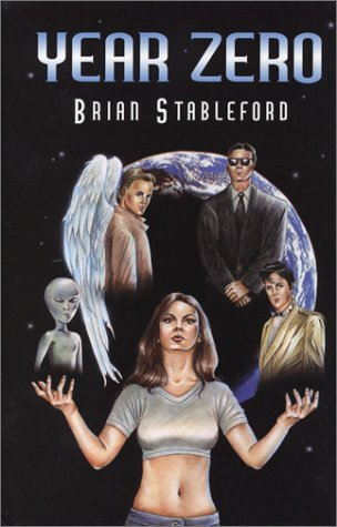 Year Zero (Five Star Science Fiction/Fantasy) (9780786253333) by Brian Stableford