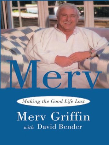 9780786253531: Merv: Making the Good Life Last