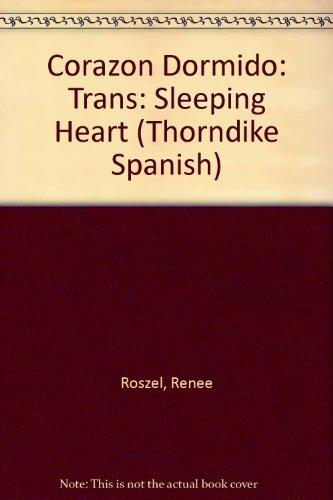 Corazon Dormido (Honeymoon Hitch) (Spanish Edition): Renee Roszel, Renee