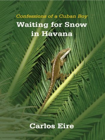 9780786254040: Waiting for Snow in Havana: Confessions of a Cuban Boy (Thorndike Biography)