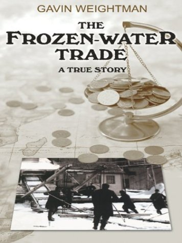 9780786254163: The Frozen-Water Trade