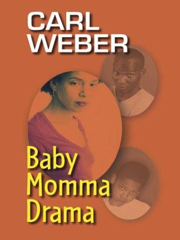 9780786254231: Baby Momma Drama