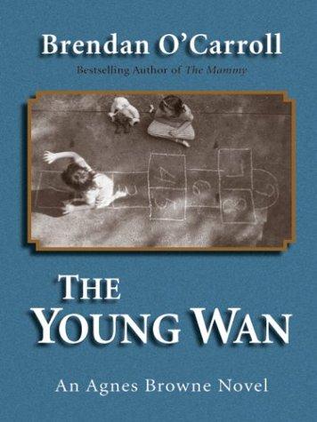 9780786254309: The Young Wan: An Agnes Browne Novel