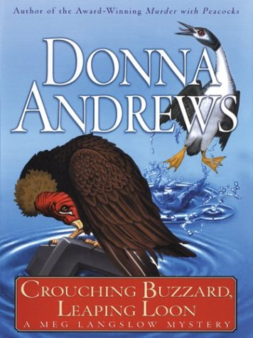 Crouching Buzzard, Leaping Loon: Donna Andrews
