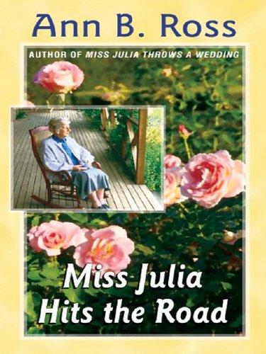 9780786254972: Miss Julia Hits the Road (Basic)