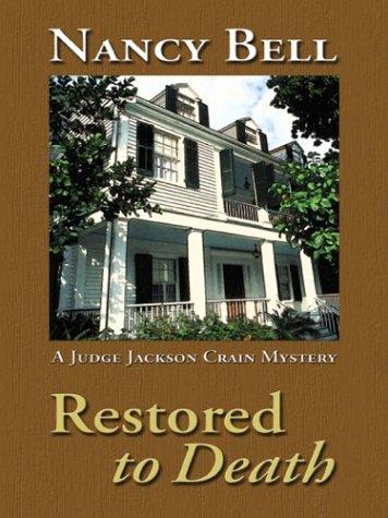 9780786255504: Restored To Death (Judge Jackson Crain, Book 1)