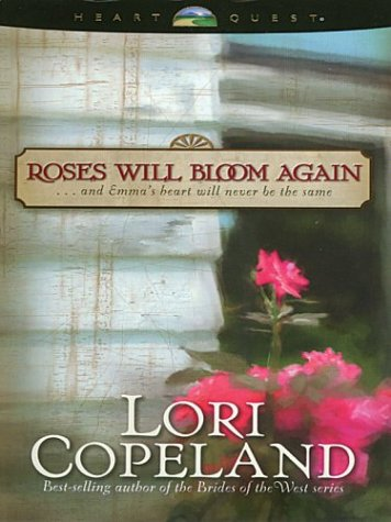 9780786255627: Roses Will Bloom Again
