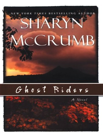 9780786255702: Ghost Riders: A Novel