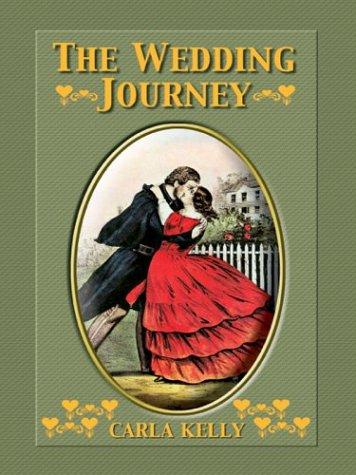 9780786255818: The Wedding Journey