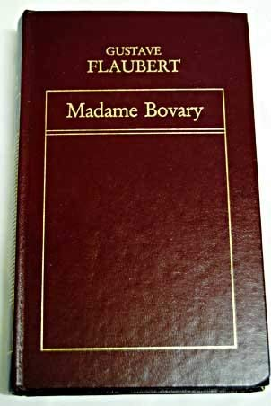 Madame Bovary: Flaubert, Gustave, Illustrated by Lindner, Richard