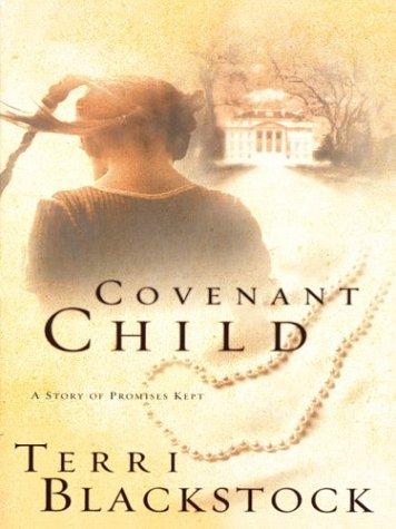 9780786256075: Covenant Child (Women of Faith Fiction #4)