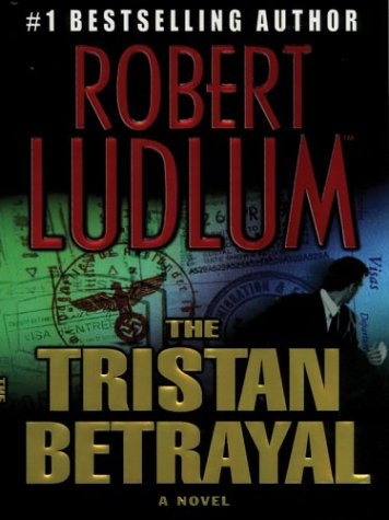 9780786256280: The Tristan Betrayal: A Novel (Thorndike Press Large Print Core Series)
