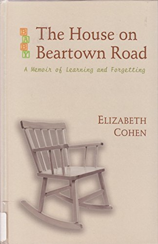 9780786257331: The House on Beartown Road: A Memoir of Learning and Forgetting