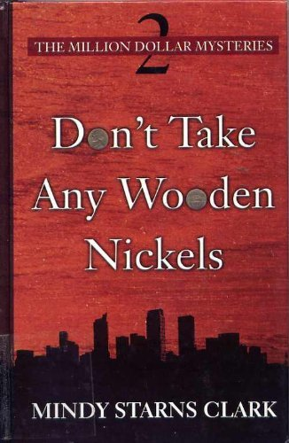 9780786257539: Don't Take Any Wooden Nickels (Thorndike Press Large Print Christian Mystery)