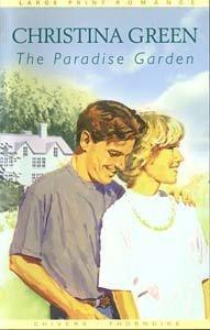 The Paradise Garden: Green, Christina
