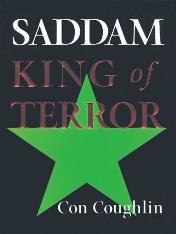 9780786257751: Saddam: King of Terror
