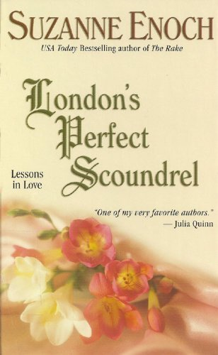 9780786257911: London's Perfect Scoundrel: Lessons in Love