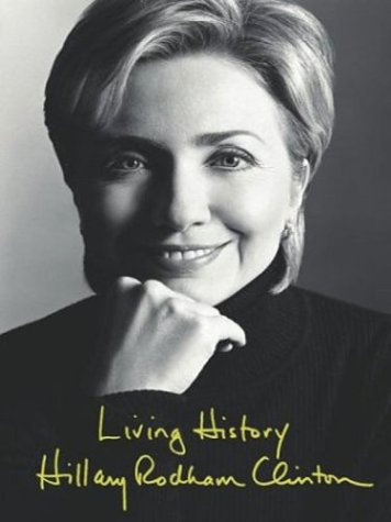 Living History: Hillary Rodham Clinton