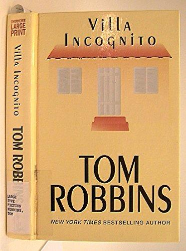 Villa Incognito: Tom Robbins