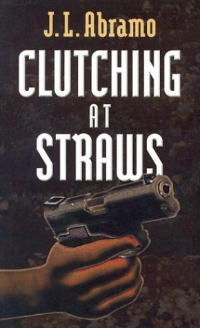9780786258246: Clutching at Straws