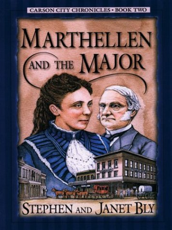 Marthellen and the Major (Carson City Chronicles, Book 2): Stephen Bly, Janet Bly
