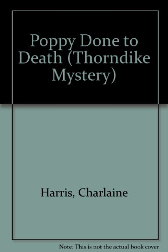 9780786258307: Poppy Done to Death (Thorndike Press Large Print Mystery Series)