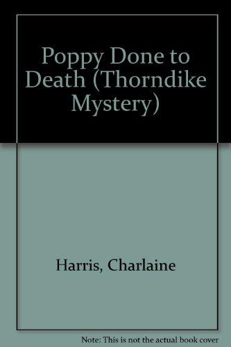 9780786258307: Poppy Done to Death (Aurora Teagarden Mysteries, Book 8)