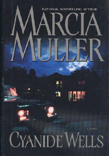 Cyanide Wells: Marcia Muller