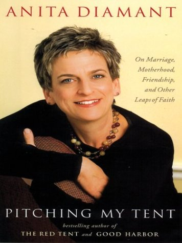 9780786258543: Pitching My Tent: On Marriage, Motherhood, Friendship, and Other Leaps of Faith (Thorndike Press Large Print Core Series)