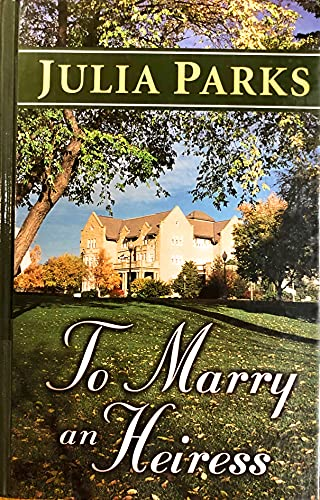 9780786258611: To Marry an Heiress (Thorndike Romance)