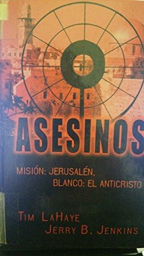 9780786258833: Asesinos - Mision: Jerusalen, Blanco: El AntiCristo (Assassins - Assignment: Jerusalem, Target: Antichrist ) (Spanish Edition)
