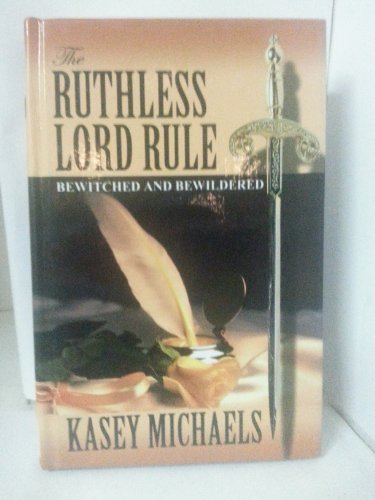 9780786259120: The Ruthless Lord Rule