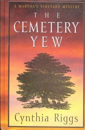 9780786259298: The Cemetery Yew