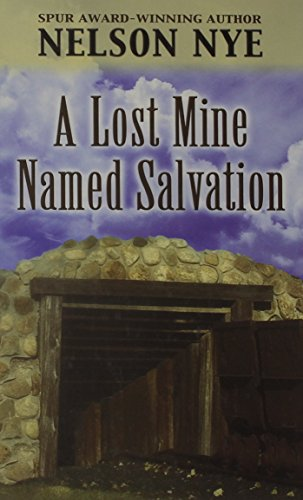 9780786259403: A Lost Mine Named Salvation