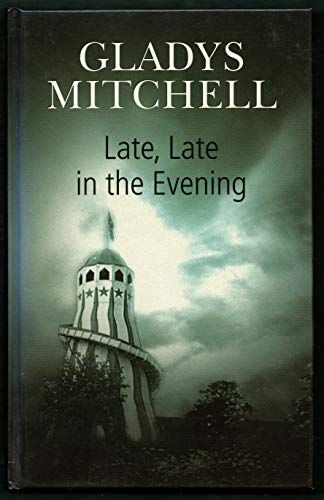 9780786259489: Late, Late in the Evening: A Dame Beatrice Lestrange Bradley Mystery