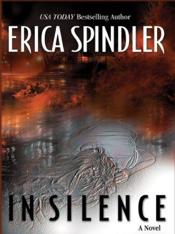 In Silence: Erica Spindler