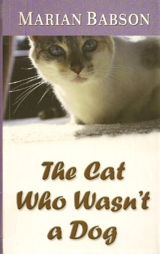 9780786259632: The Cat Who Wasn't a Dog
