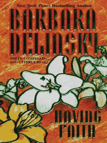 Having Faith: Barbara Delinsky